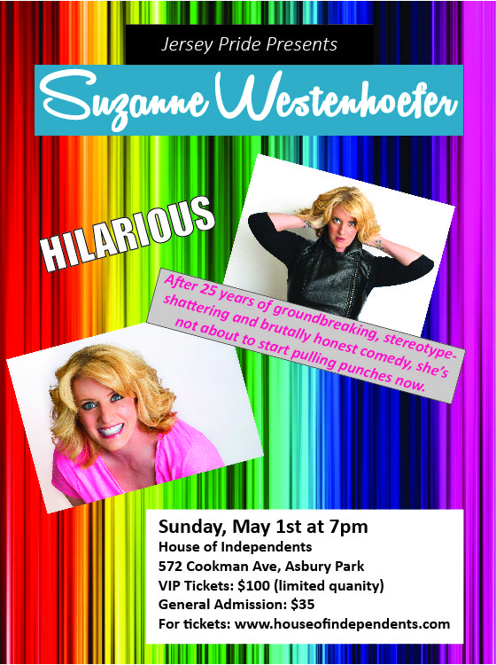 Jersey Pride Presents Suzanne Westenhoefer at House of Independents